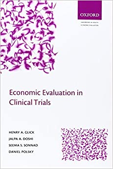 Book Economic Evaluation in Clinical Trials (Handbooks in Health Economic Evaluation)