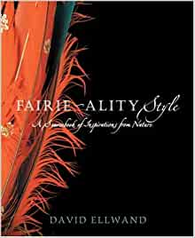Fairie-ality Style: A Sourcebook of Inspirations from