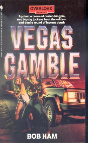 VEGAS GAMBLE (Overload, Book 12)