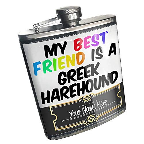 Neonblond Flask My best Friend a Greek Harehound Dog from Greece Custom Name Stainless Steel