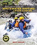 Search : The Ultimate Guide to Whitewater Rafting and River Camping