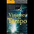 Viajantes do Tempo (Grandes Aventuras Livro 1)
