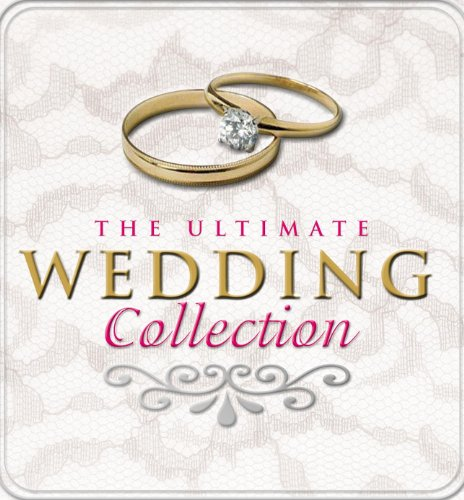(The Ultimate Wedding Collection (Digital Version))