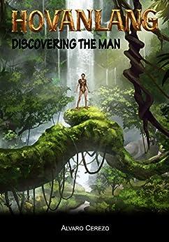 HO VAN LANG. The Vietnamese Tarzan. Discovering the Man by [Cerezo, Alvaro]
