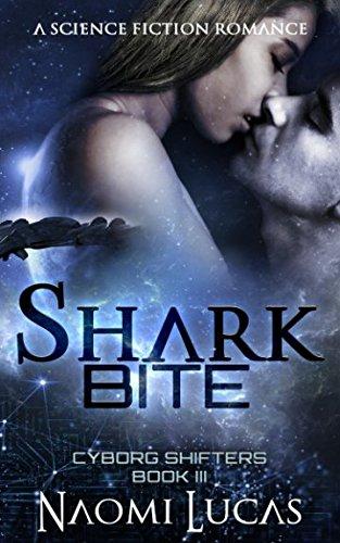 Shark Bite (Cyborg Shifters)