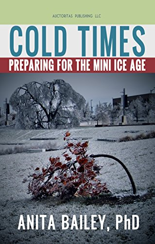 Cold Times: How to Prepare for the Mini Ice Age (Baileys With Ice)