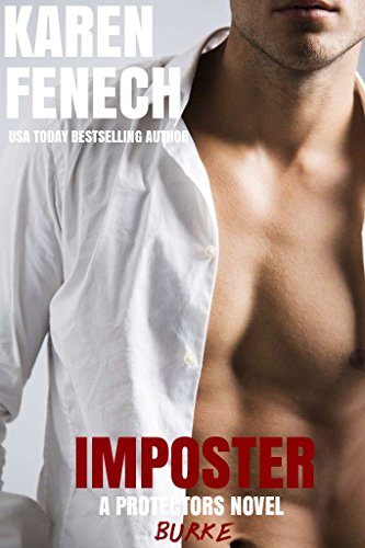 IMPOSTER: The Protectors Series - Book One by [Fenech, Karen]