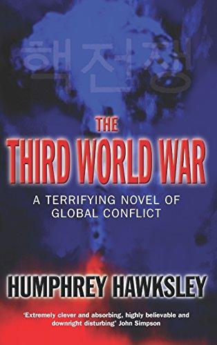 The Third World War: A Terrifying Novel of Global Conflict