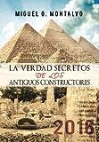 La Verdad Secretos de Los Antiguos Constructores, Miguel O. Montalvo, 1463428782