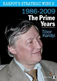 Karpov's Strategic Wins - 1986-2010 - VOLUME 2