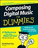 Composing Digital Music For Dummies