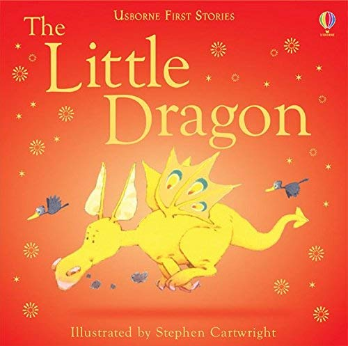 The Little Dragon (Usborne first stories) by Heather Amery (2003-05-30):  Amazon.co.uk: Books