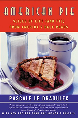 Download American Pie: Slices of Life (and Pie) from America's Back Roads PDF