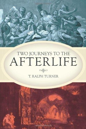 Two Journeys to the Afterlife