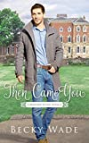 Free eBook - Then Came You