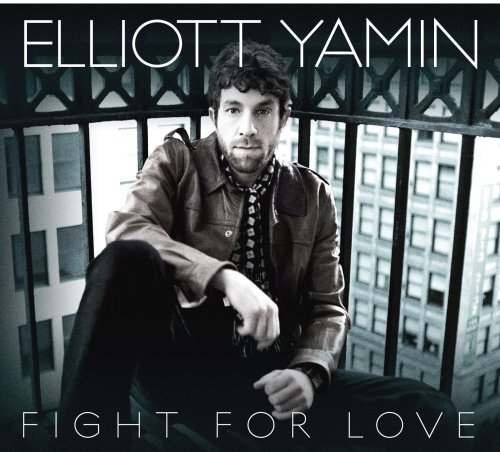 Fight for Love by Elliott Yamin (2009-05-05)