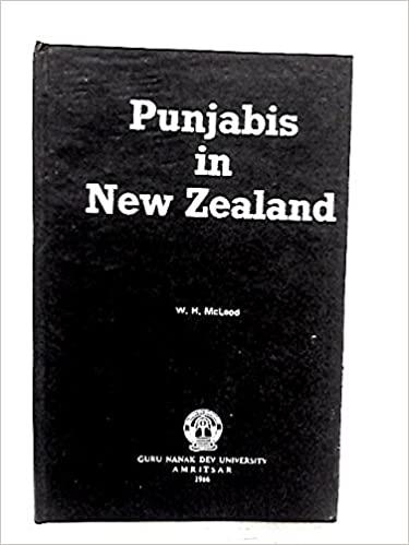 Punjabis in New Zealand: A History of Punjabi Migration 1890