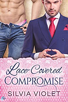 Lace-Covered Compromise by [Violet, Silvia ]