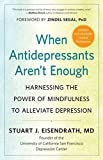 When Antidepressants Aren't Enough: Harnessing