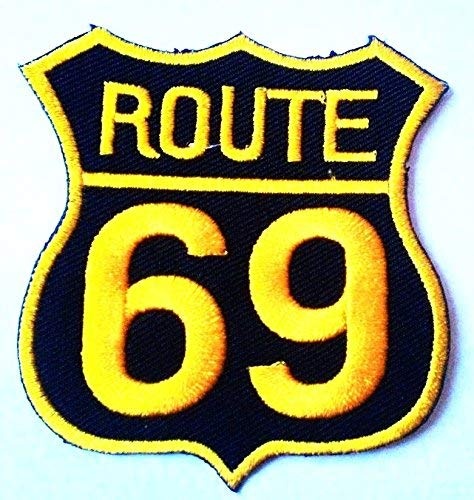 Route 69 Embroidered Patch Iron-On Sexy Highway Road Sign Parody 66 Biker Emblem