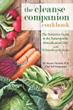 The Cleanse Companion Cookbook, Bonnie Nedrow and Jeff Hauptman, 1935952668