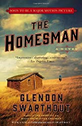 The Homesman: A Novel by Swarthout, Glendon (2014) Paperback