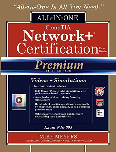CompTIA Network+ Certification All-in-One Exam Guide, Premium Fifth Edition (Exam N10-005) Pdf