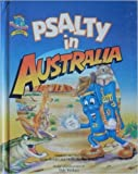 img - for Psalty in Australia (Psalty's Worldwide Adventure Series) book / textbook / text book