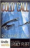 Legacy Fleet: Cold Call (Kindle Worlds Novella)