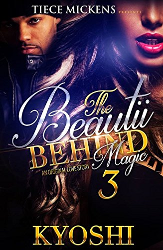 The Beautii Behind Magic 3: An Original Love Story