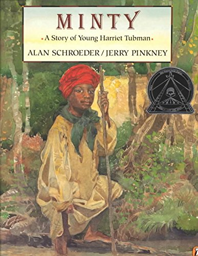 Download [(Minty: a Story of Young Harriet Tubman: A Story of Young Harriet Tubman )] [Author: Schroeder] [Dec-2000] ebook