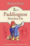 """Paddington Marches On (Paddington Bear)"" av Michael Bond"