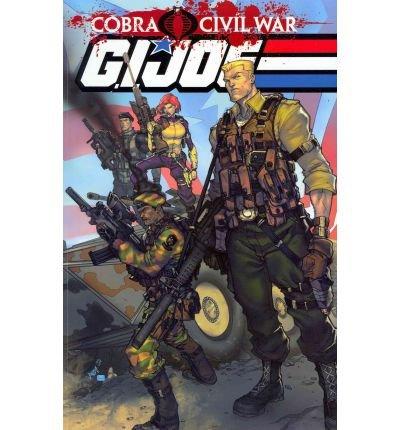 Read Online [ { { G.I. Joe: Cobra Civil War, Volume 1 } } ] By Dixon, Chuck( Author ) on Oct-25-2011 [ Paperback ] PDF