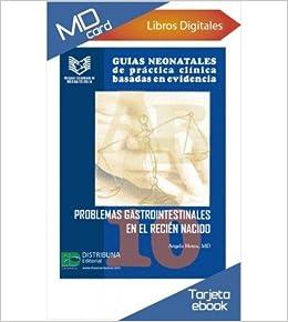 Guías neonatales de práctica clínica basadas en evidencia. Guía 10 ...
