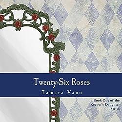 Twenty-Six Roses