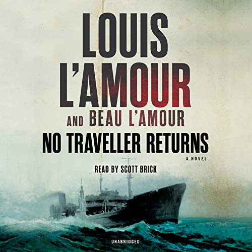 No Traveller Returns (Lost Treasures): A Novel (Louis L'Amour's Lost - Returns Centre Online