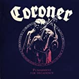 Punishment For Decadence by Coroner (2003-04-08)