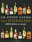 Le petit livre des whiskies
