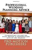 Professional Wedding Planning Advice, Pro-Motion Publishers and Stephanie Karsh, 1499744455