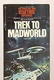 Trek to Madworld (Star Trek TOS)