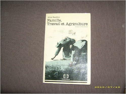 Lire Famille, travail et agriculture pdf epub