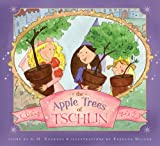 The Apple Trees of Tschlin, G. M. Kearney, 1599550989