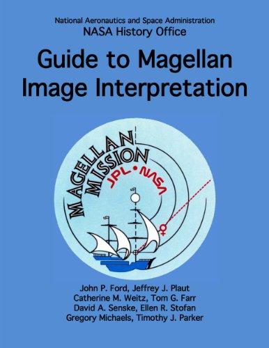 Guide to Magellan Image Interpretation (NASA History - Of Tom Ford Images