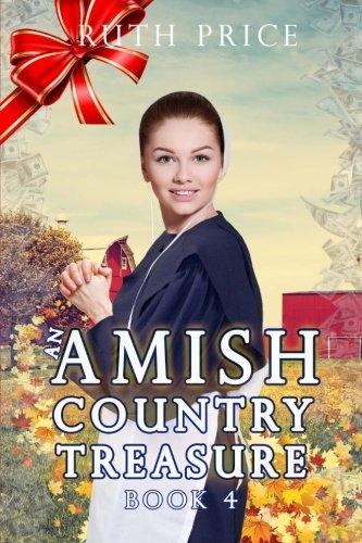 An Amish Country Treasure 4 (Amish Country Treasure Series (An Amish of Lancaster County Saga)) (Volume 4) PDF