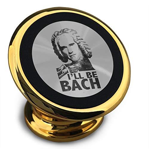Universal Magnetic Phone Car Mounts Magnet Holder I'll Be Bach Composer Magnetic Mount for Phone 360° Rotation ()