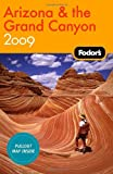 Fodor's Arizona and the Grand Canyon 2009 (Travel Guide)