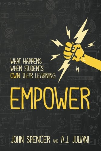 Empower: What Happens When Students Own Their Learning cover