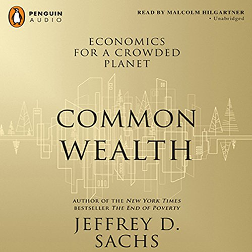 Common Wealth: Economics for a Crowded Planet by Penguin Audio