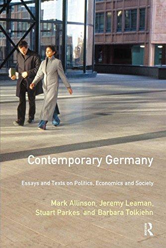 Download Contemporary Germany: Essays and Texts on Politics, Economics & Society (Longman Contemporary Europe Series) Pdf