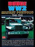 Dodge Ww2 Military Portfolio 1940-45, R.M. Clarke, 1855205335